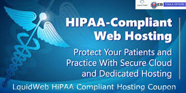 LiquidWeb HIPAA Compliant Hosting Discount Code