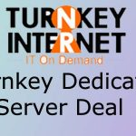 Turnkey Dedicated Server deal