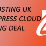 Webhosting UK Wordpress Cloud Hosting Deal