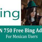get MXN 750 Free Bing Ads