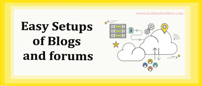 Easy Setups of Blogs and forums