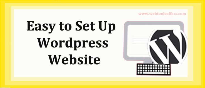 Easy to Set Up WordPress Website