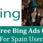 €50 Free Bing Ads Credit For Spain Users