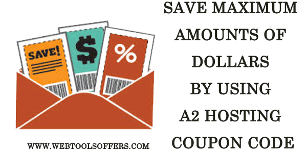 Save maximum amounts of dollars by using A2 Hosting Coupon Code
