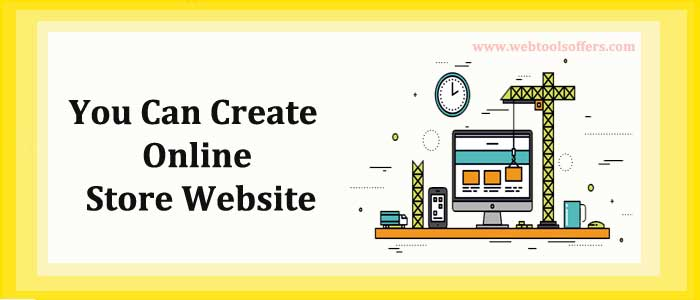 You Can Create Online Store Website