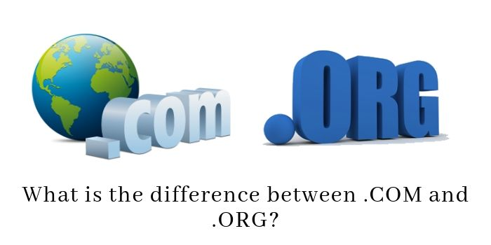 differnce between .Com and .Org