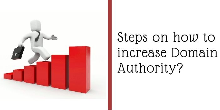 Steps how to9 increase domain authority