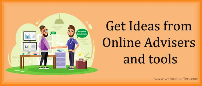 Get Ideas from Online Advisers and Tools