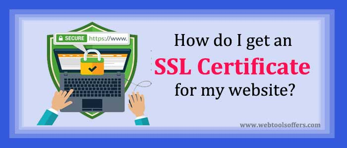 How do I get an SSL Certificate for my website