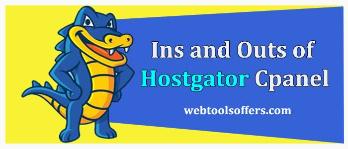 Ins and Outs of Hostgator Cpanel