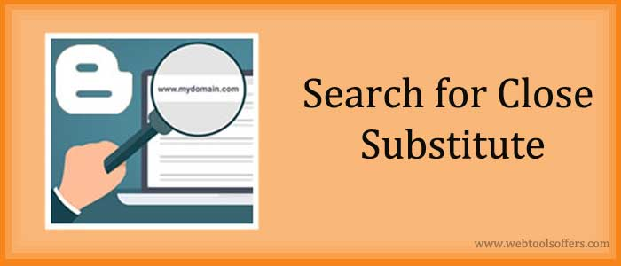 Search for Close Substitute