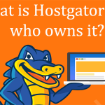 What is Hostgator and who owns it