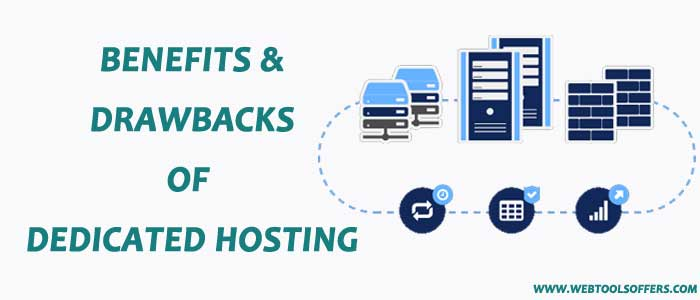 Benefits and drawbacks of dedicated hosting