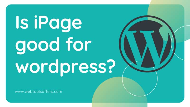 is ipage good for wordpress ipage hosting deals