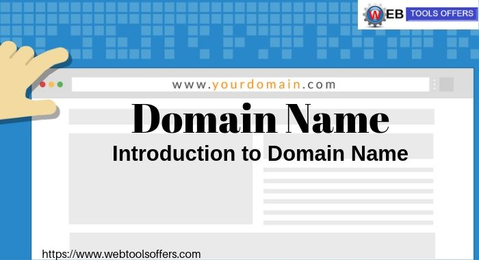 Introduction of domain Name