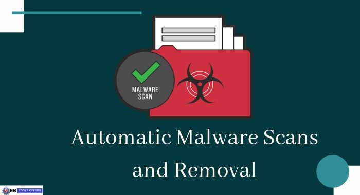 Automatic Malware Scans and Removal