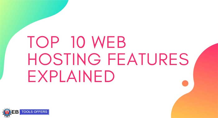 top 10 essential features of web hosting