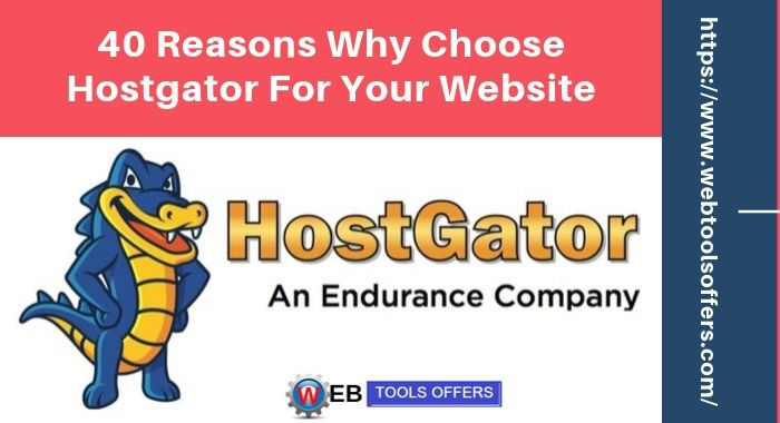 40 Reasons to choose Hostgator