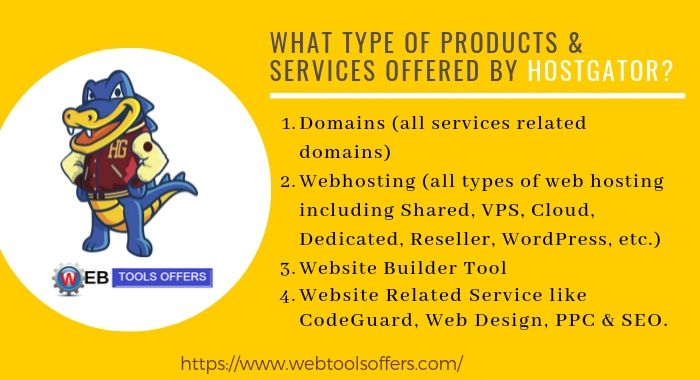 What type of product & services offer by HostGator