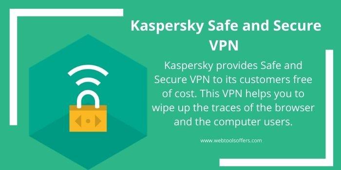Kaspersky Safe and Secure VPN