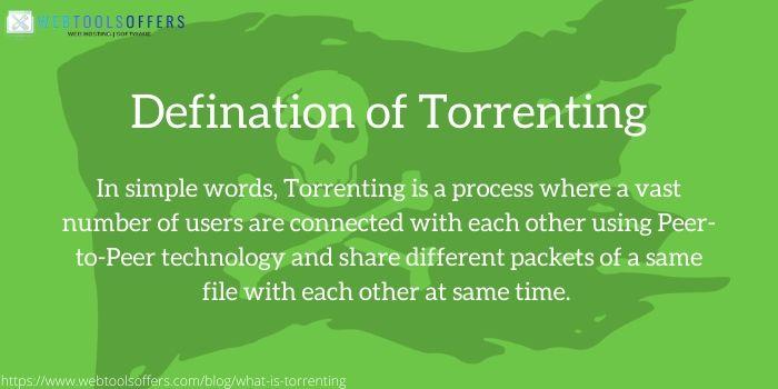 defination of torrenting