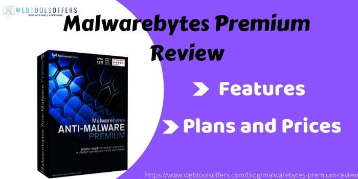 https://www.webtoolsoffers.com/blog/malwarebytes-premium-review