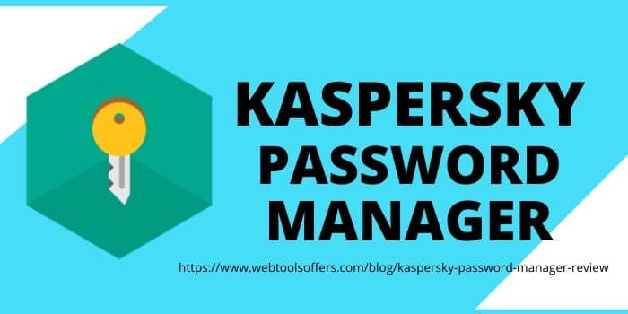 Kaspersky Password manager Review 2020