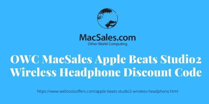 OWC MacSales Apple Beats Studio2 Wireless Headphone Discount Code