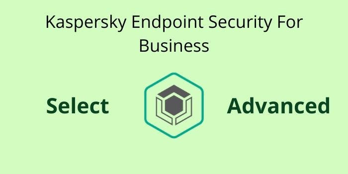 Kaspersky Endpoint Security for Business Select vs Advanced