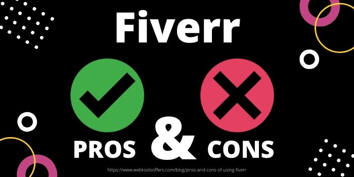 Pros & Cons of Using Fiverr