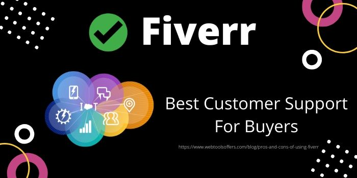 Pros of Using Fiverr- Best Customer Support