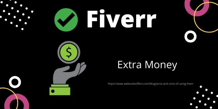 Pros of Using Fiverr- Extra Money