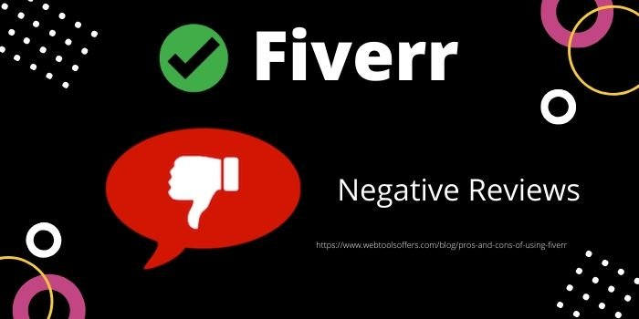 Pros of Using Fiverr- Negative Reviews