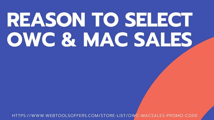 REASON TO SELECT OWC AND MAC SALES