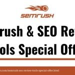 SEMrush & SEO Review Tools Special Offer
