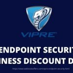 Vipre Endpoint Security For Business Discount Deal