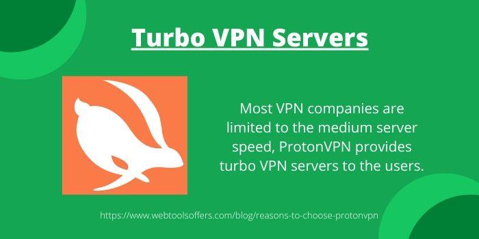 Reasons to Choose ProtonVPN Over Other VPN Software- Turbo VPN Servers
