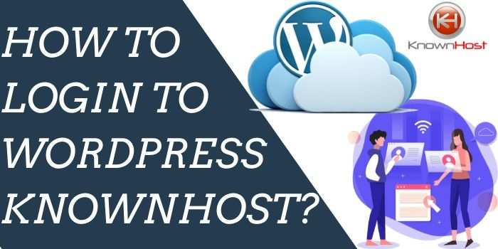 How to Login WordPress Knownhost