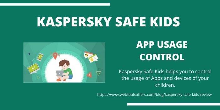 Kaspersky Safe Kids- App Usage Control
