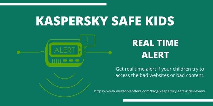 Kaspersky Safe Kids- Real Time Alert