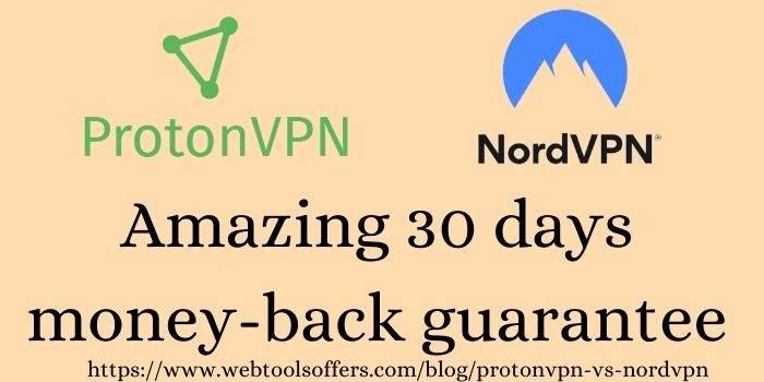 ProtonVPN Vs NordVPN money-back