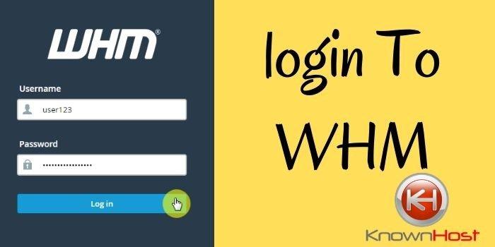login to WHM