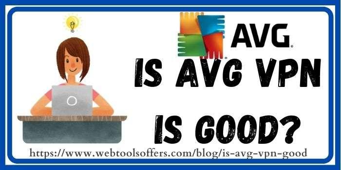 AVG VPN Is good