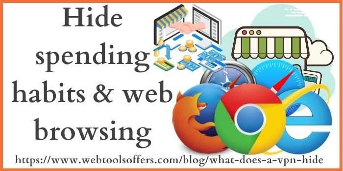 hide spending habit and web browsing