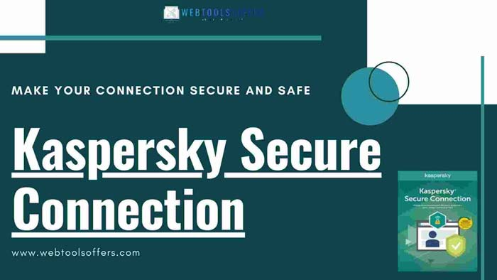 what is kaspersky secure connection vpn www.webtoolsoffers.com