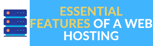 ESSENTIAL FEATURES OF GREAT WEB HOSTING WEBTOOLSOFFERS.COM