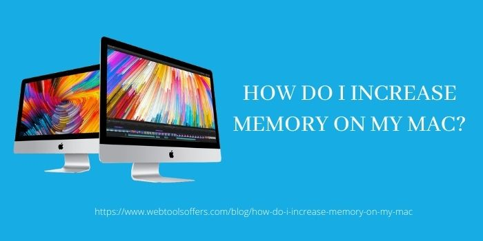 How Do I Increase or upgrade Memory on Mac
