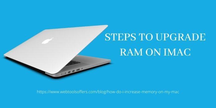 How Do I Increase or upgrade Memory on iMac