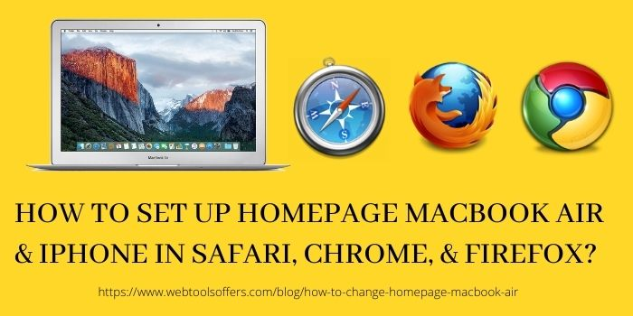 How to Set up Homepage MacBook Air & iPhone in Safari, Chrome, & Firefox
