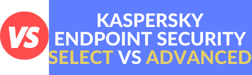 KASPERSKY ENDPOINT SECURITY FOR BUSINESS SELECT VS ADVANCED WEBTOOLSOFFERS.COM